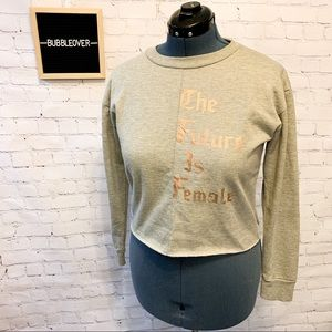 """The Future is Female"" Sweatshirt"